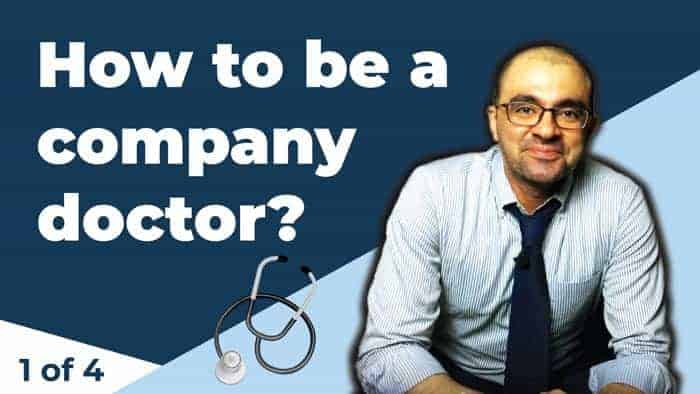 How to be a company doctor